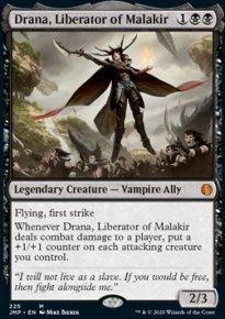 Drana, Liberator of Malakir -