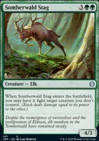 Somberwald Stag -