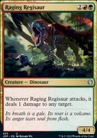 Raging Regisaur -