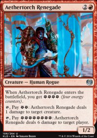 Aethertorch Renegade - Kaladesh