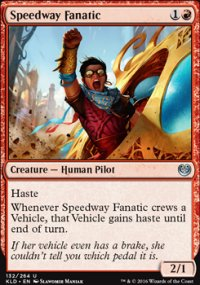 Speedway Fanatic - Kaladesh