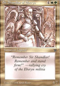 Sir Shandlar of Eberyn - Legends