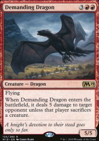 Demanding Dragon - Magic 2019