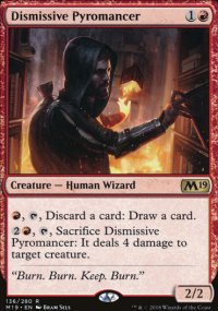 Dismissive Pyromancer - Magic 2019