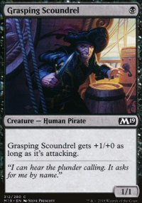 Grasping Scoundrel - Magic 2019