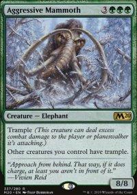Aggressive Mammoth -