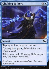 Choking Tethers - Modern Horizons