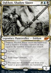 Dakkon, Shadow Slayer 3 - Modern Horizons II
