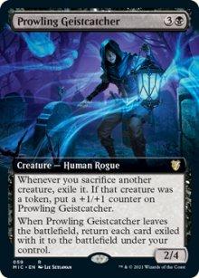 Prowling Geistcatcher -