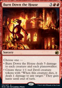Burn Down the House 1 - Innistrad: Midnight Hunt