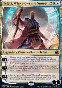 Teferi, Who Slows the Sunset -