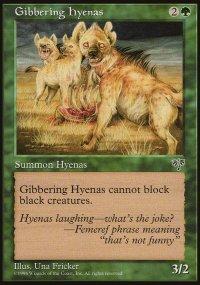 Gibbering Hyenas - Mirage