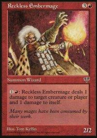 Reckless Embermage - Mirage