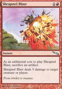 Shrapnel Blast - Mirrodin