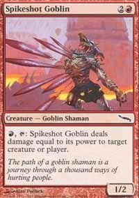 Spikeshot Goblin - Mirrodin
