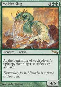 Molder Slug - Mirrodin