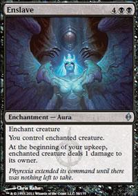 Enslave - New Phyrexia