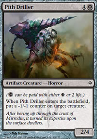 Pith Driller - New Phyrexia