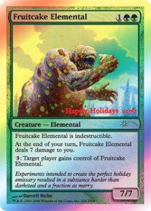 Fruitcake Elemental - Misc. Promos