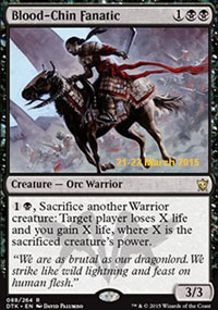 Blood-Chin Fanatic - Prerelease