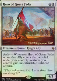 Hero of Goma Fada - Prerelease