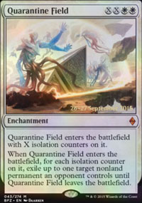 Quarantine Field - Prerelease