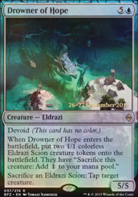 Drowner of Hope - Prerelease