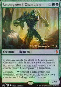 Undergrowth Champion - Prerelease