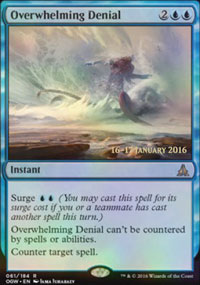 Overwhelming Denial - Prerelease