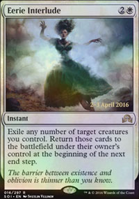 Eerie Interlude - Prerelease