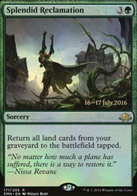 Splendid Reclamation - Prerelease
