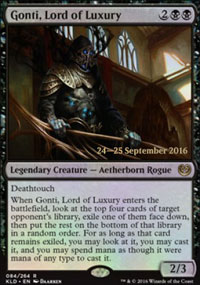 Gonti, Lord of Luxury - Prerelease
