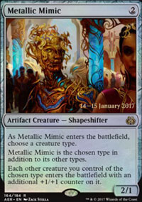 Metallic Mimic - Prerelease