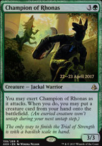 Champion of Rhonas - Prerelease
