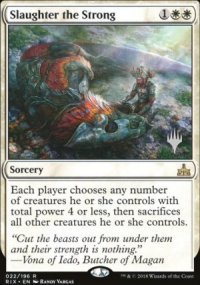 Slaughter the Strong - Planeswalker symbol stamped promos