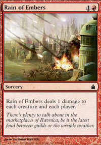 Rain of Embers - Ravnica: City of Guilds