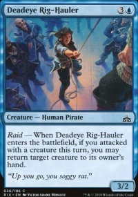 Deadeye Rig-Hauler - Rivals of Ixalan