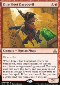 Dire Fleet Daredevil - Rivals of Ixalan