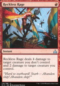 Reckless Rage - Rivals of Ixalan