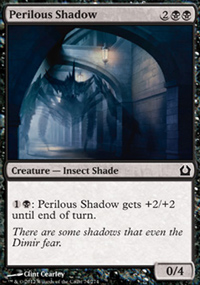 Perilous Shadow - Return to Ravnica