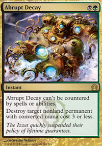 Abrupt Decay - Return to Ravnica