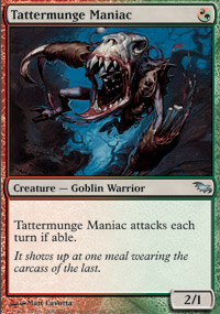 Tattermunge Maniac - Shadowmoor