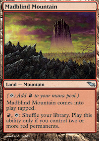 Madblind Mountain - Shadowmoor