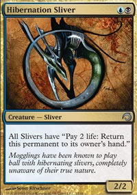 Hibernation Sliver - Premium Deck Series: Slivers