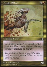 Acidic Sliver - Stronghold