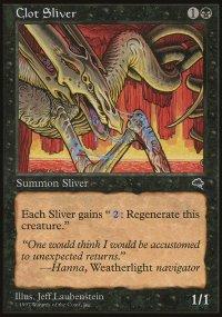 Clot Sliver - Tempest