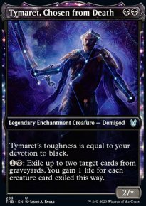 Tymaret, Chosen from Death 2 - Theros Beyond Death
