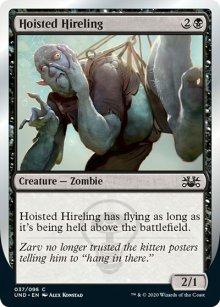 Hoisted Hireling -