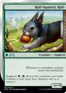 Half-Squirrel, Half- -