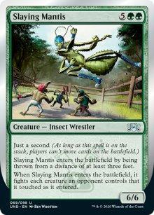 Slaying Mantis -